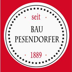 Bau Pesendorfer - seit 1889